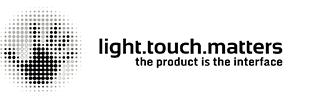 Light.Touch.Matters